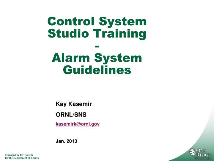 control system studio training alarm system guidelines n.