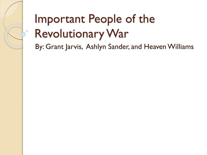 important people of the revolutionary war n.