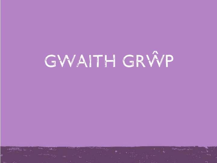Gwaith gr