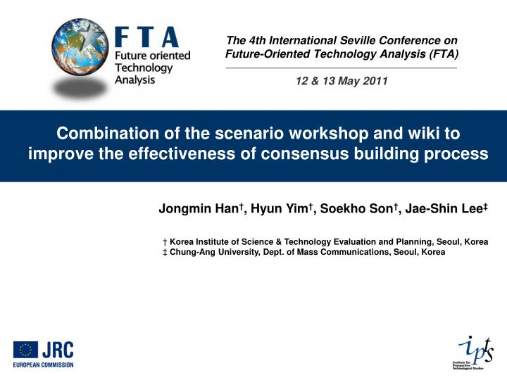 the 4th international seville conference on future oriented technology analysis fta 12 13 may 2011 n.