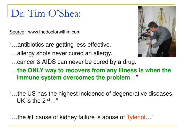 Dr. Tim O'Shea: