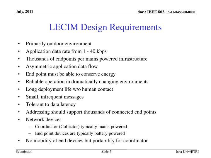 LECIM Design Requirements