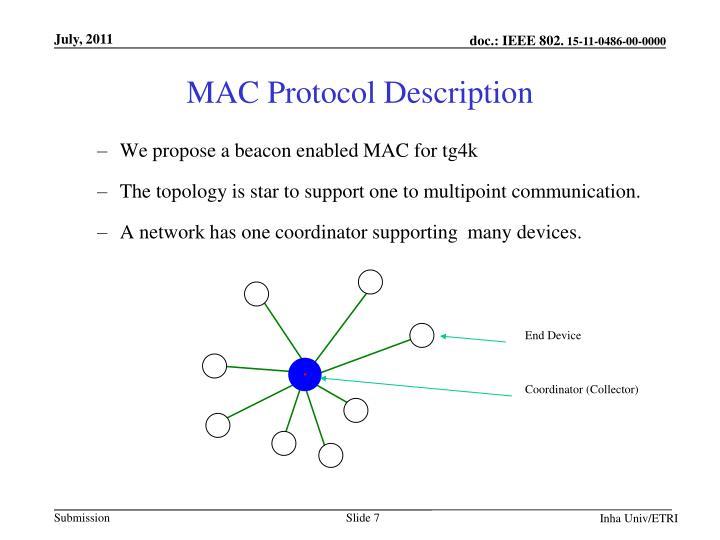 MAC Protocol Description