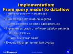implementation from query model to dataflow