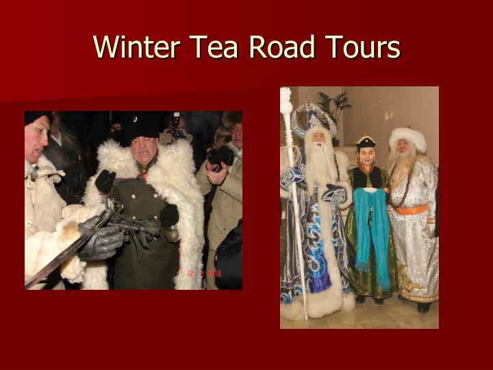 Winter Tea Road Tours