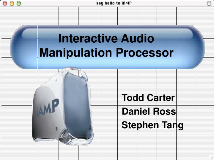 interactive audio manipulation processor n.