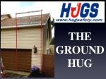 the ground hug