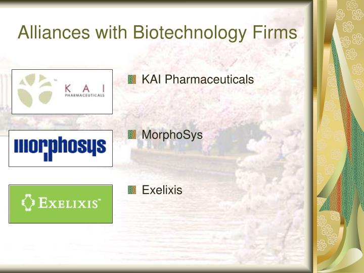 Alliances with Biotechnology Firms