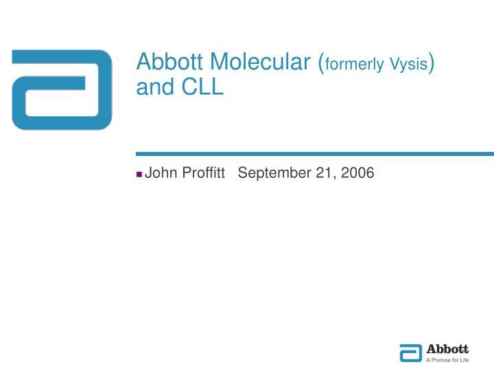 abbott molecular formerly vysis and cll n.