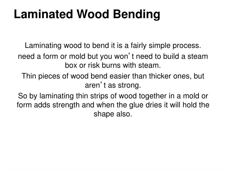 Laminated Wood Bending