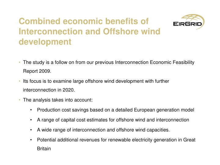 Combined economic benefits of interconnection and offshore wind development