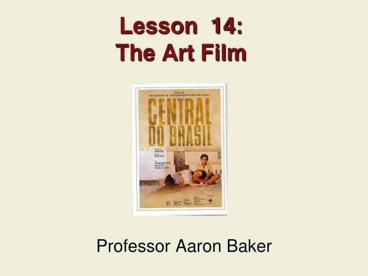 lesson 14 the art film n.