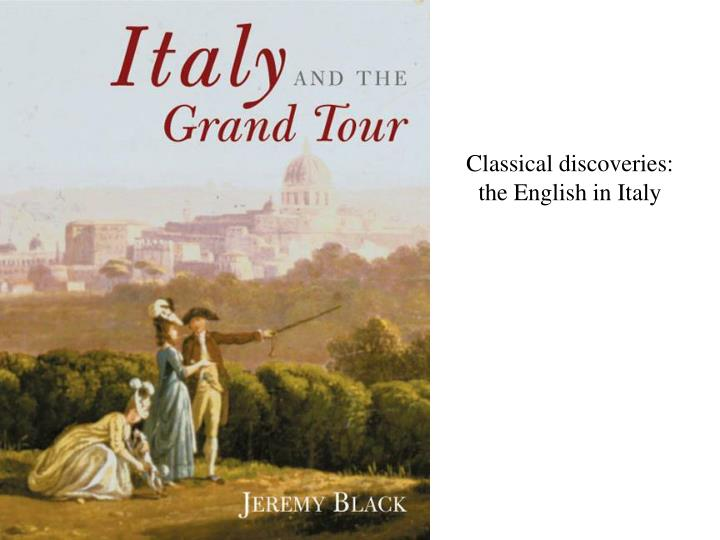 Classical discoveries the english in italy