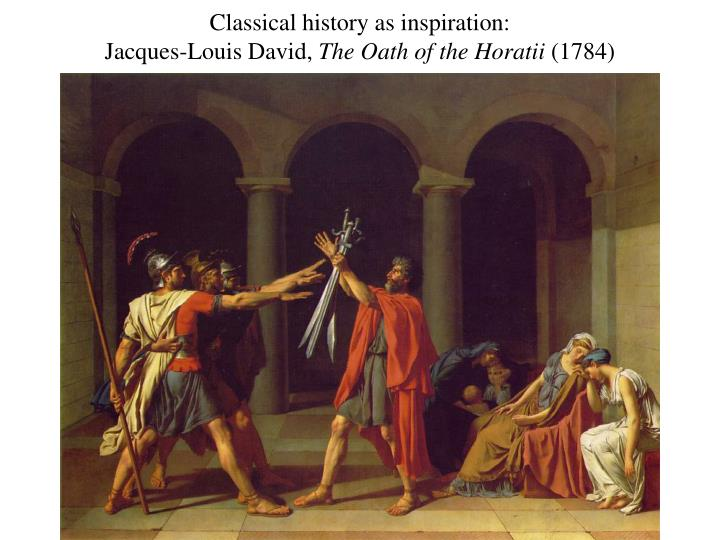 Classical history as inspiration: