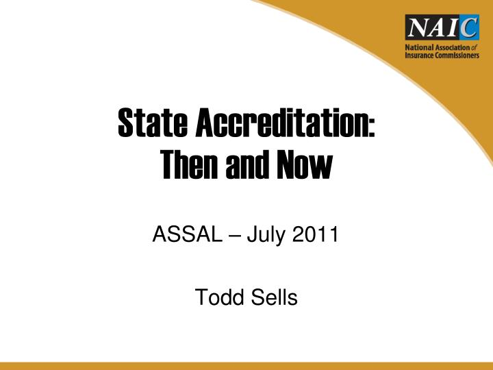 state accreditation then and now