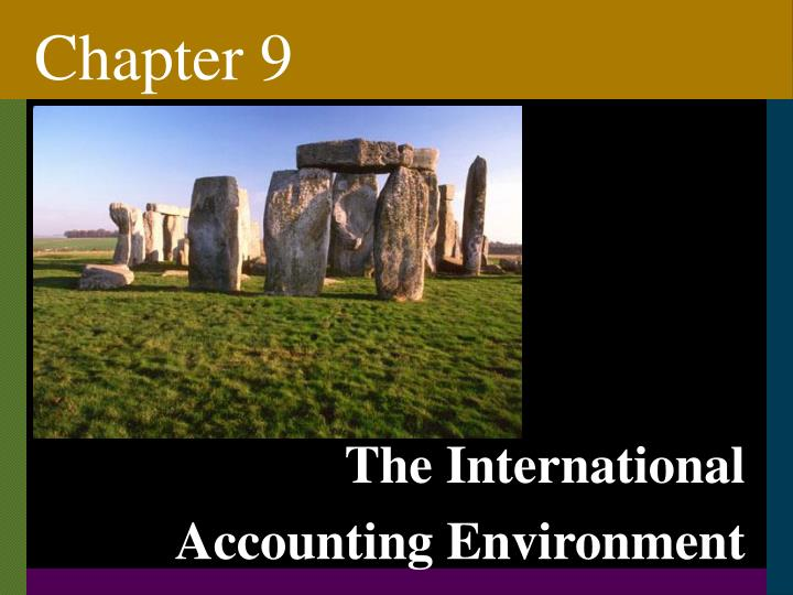 PPT - The International Accounting Environment PowerPoint