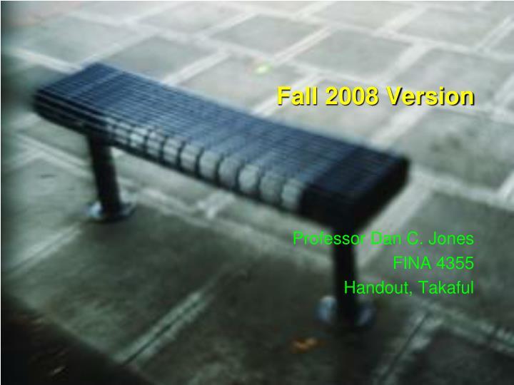 fall 2008 version n.