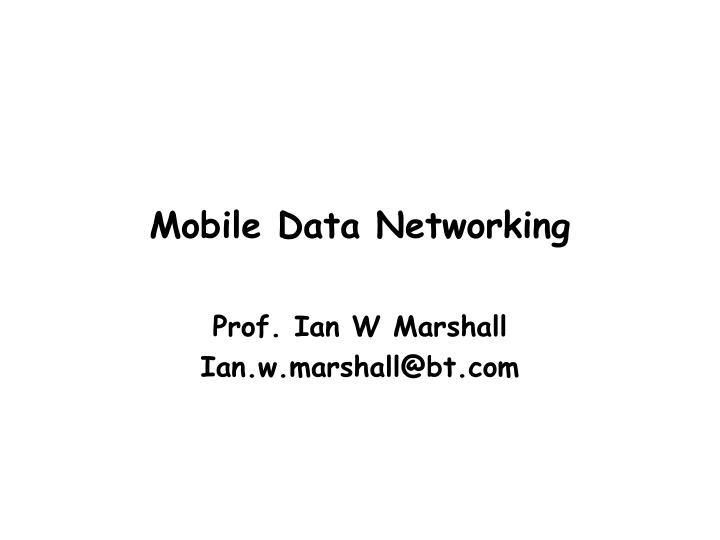 mobile data networking n.
