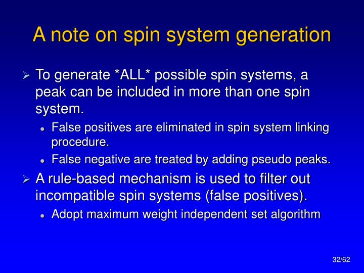 A note on spin system generation