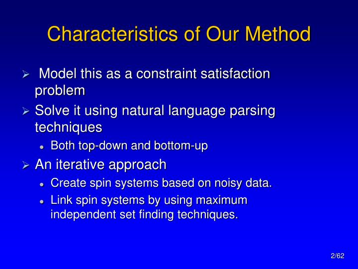 Characteristics of our method