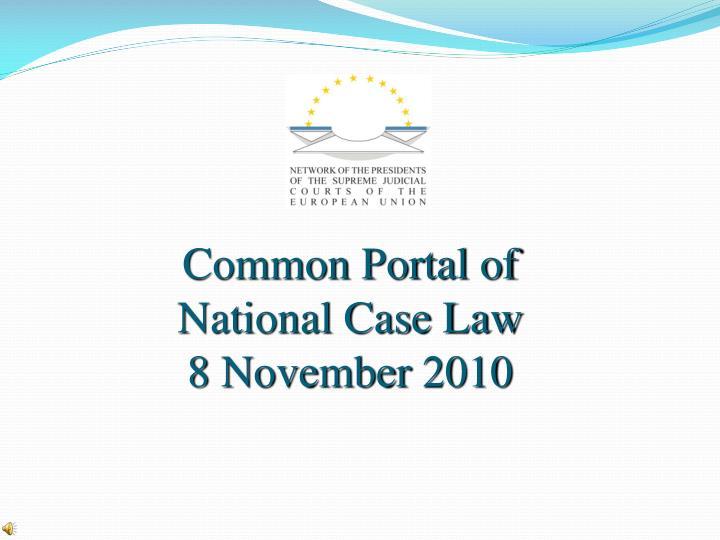 common portal of national case law 8 november 2010 n.