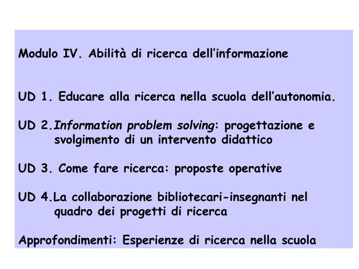 Modulo IV. Abilità di ricerca dell'informazione