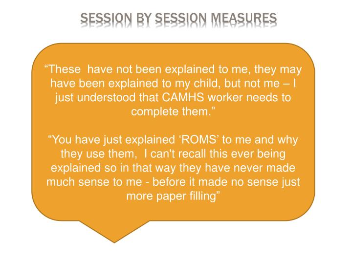 Session By Session Measures
