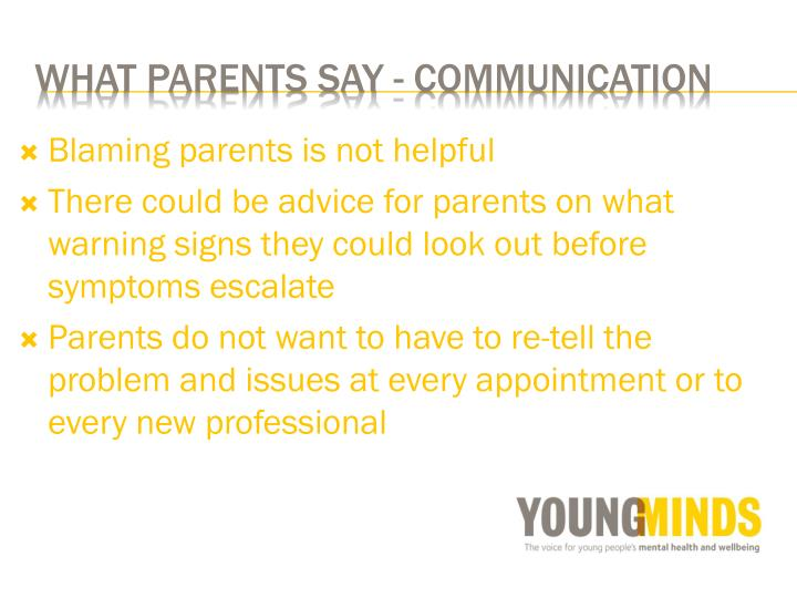 Blaming parents is not helpful