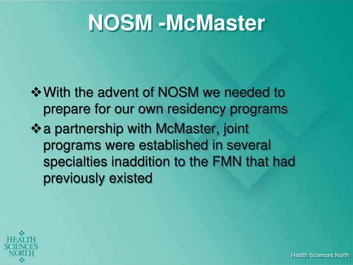 NOSM -McMaster