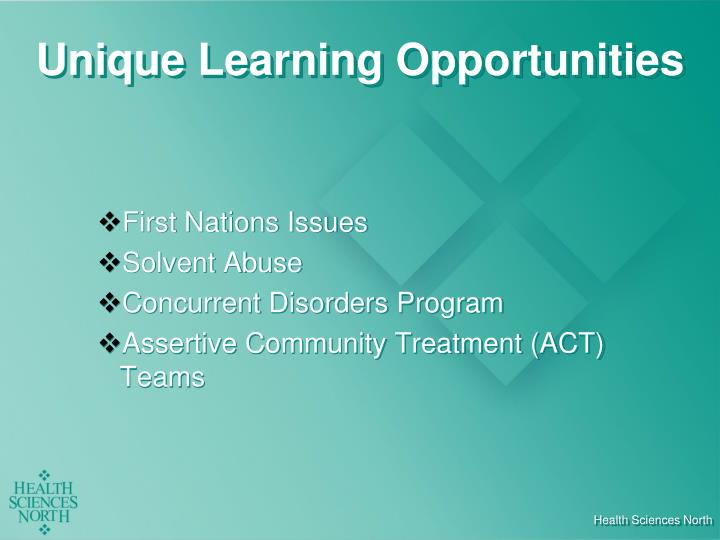 Unique Learning Opportunities
