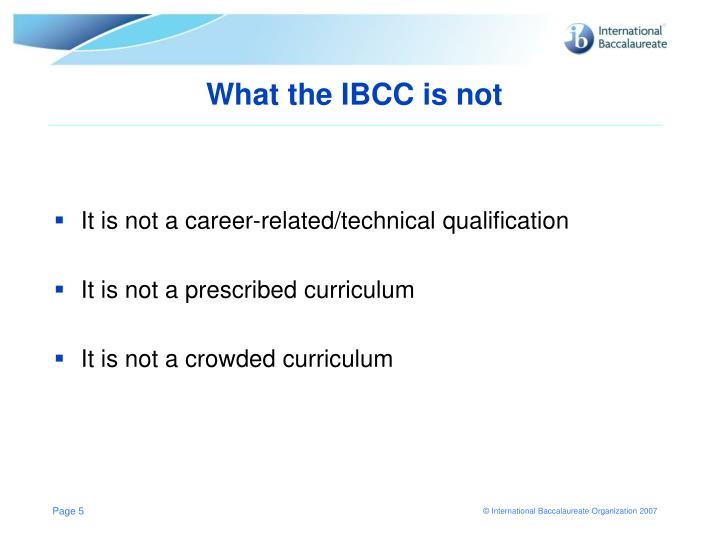 What the IBCC is not