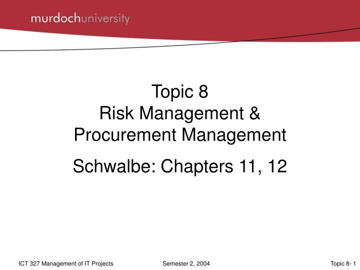 topic 8 risk management procurement management n.