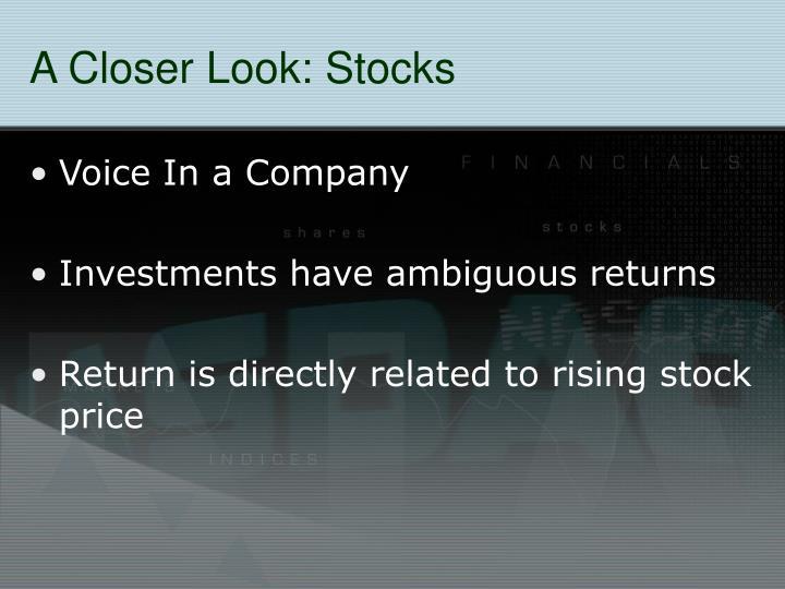 A Closer Look: Stocks