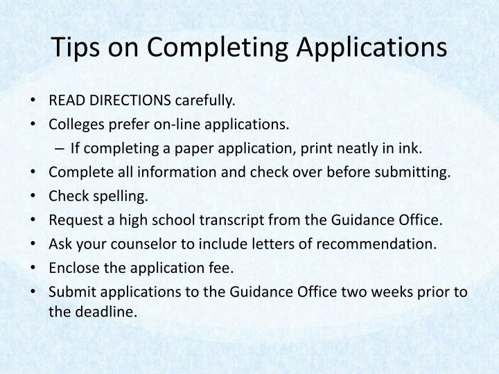 Tips on Completing Applications