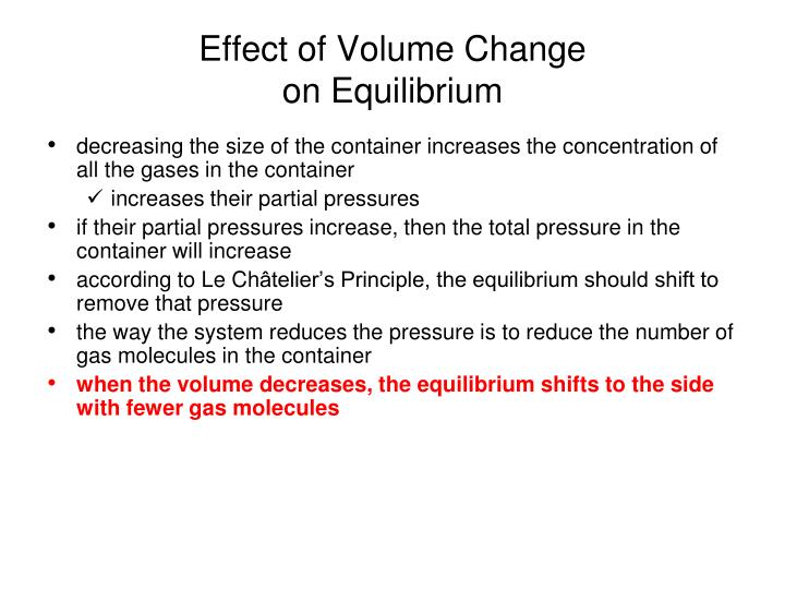 Effect of Volume Change