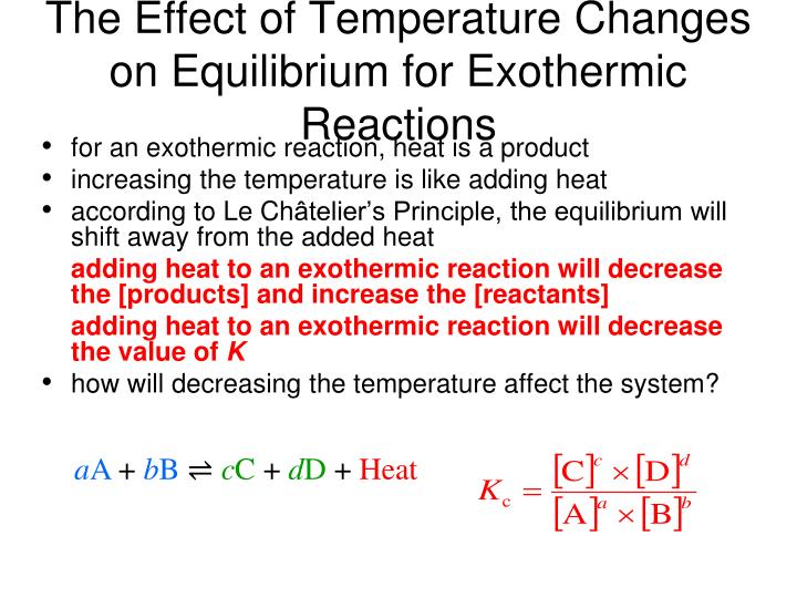 The Effect of Temperature Changes on Equilibrium for Exothermic Reactions