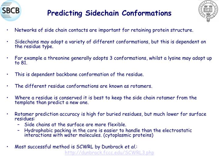 Predicting Sidechain Conformations