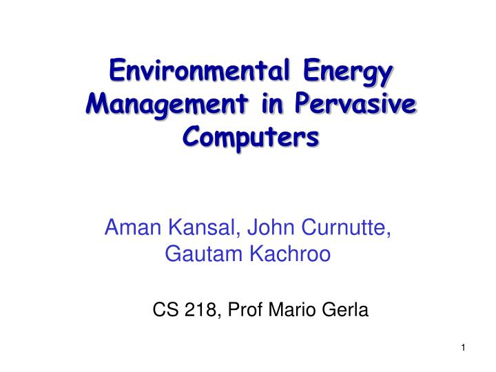 environmental energy management in pervasive computers n.