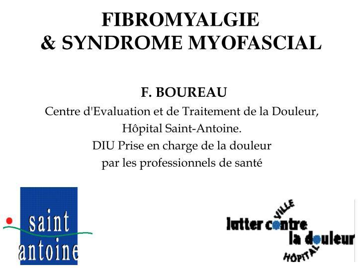 fibromyalgie syndrome myofascial n.