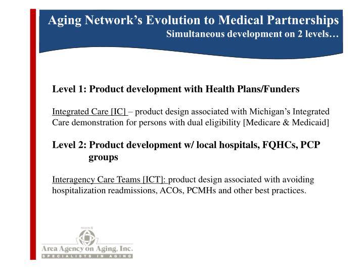 Aging Network's Evolution to Medical Partnerships