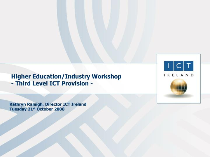 higher education industry workshop third level ict provision n.
