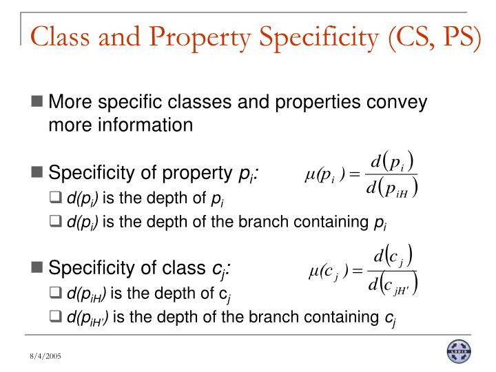 Class and Property Specificity (CS, PS)