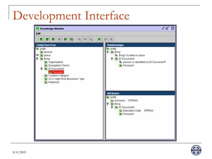 Development Interface