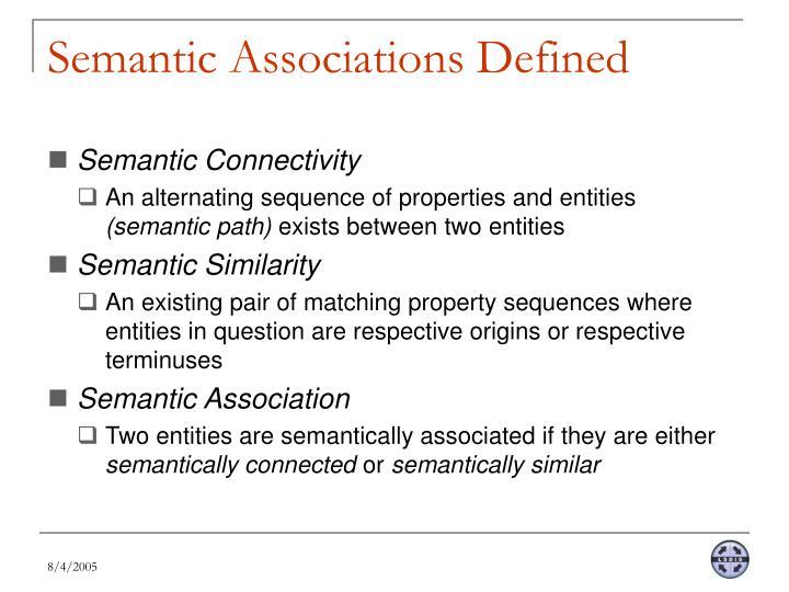 Semantic Associations Defined
