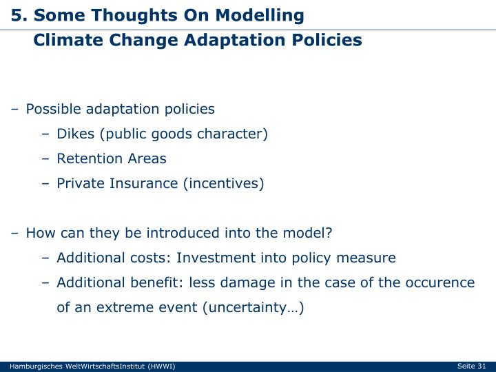 5. Some Thoughts On Modelling