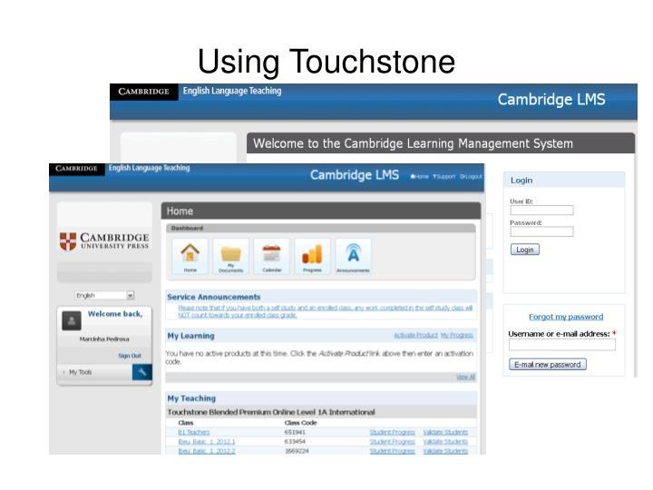 Using Touchstone