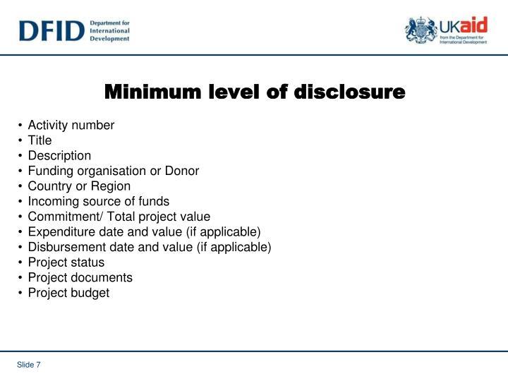Minimum level of disclosure