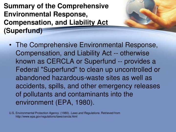 Summary of the Comprehensive Environmental Response, Compensation, and Liability Act (Superfund)