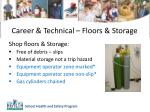 career technical floors storage