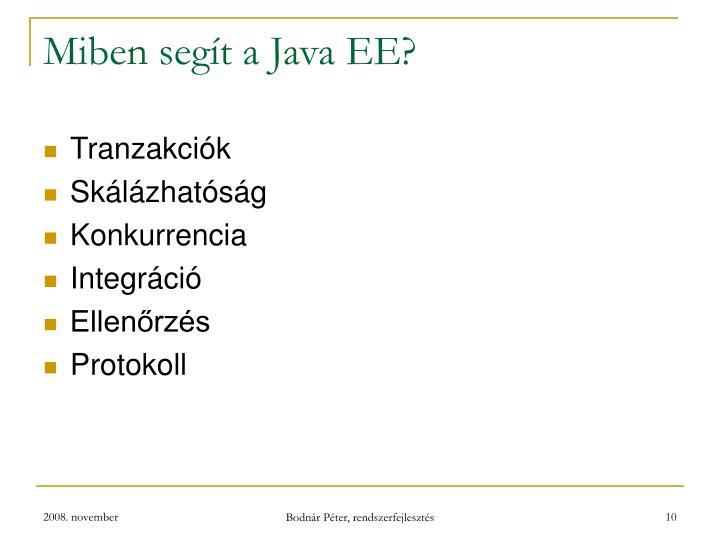 Miben segít a Java EE?